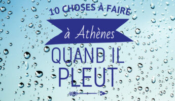 Que faire à Athènes quand il pleut ?
