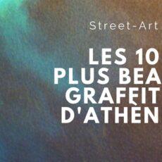 Les dix plus beaux graffitis Athènes. Street-art en Grèce