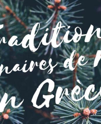 Les traditions culinaires de Noël en Grèce