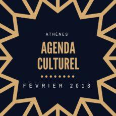 Agenda culturel athenes février 2018