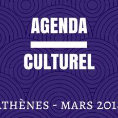 agenda culturel mars 2018 athenes