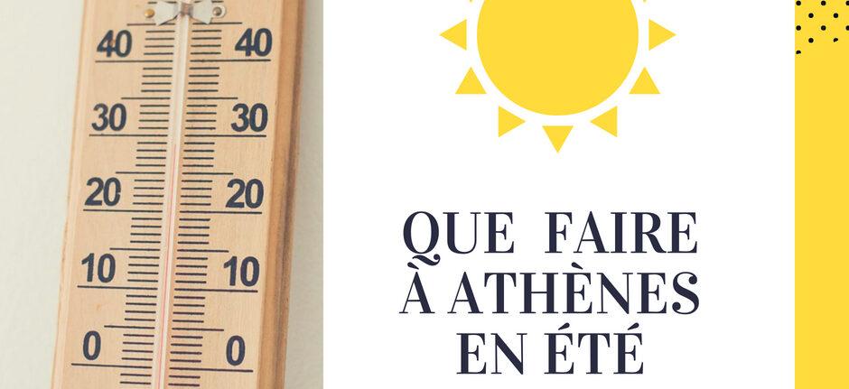 Athenes en ete - athenes quand il fait chaud