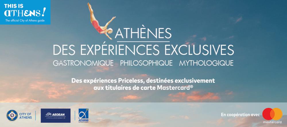 Athnes Des Expriences Exclusives Avec MastercardR