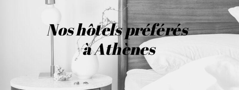 meilleurs hôtels à Athènes