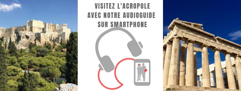 Athenes : Audioguide de l'Acropole