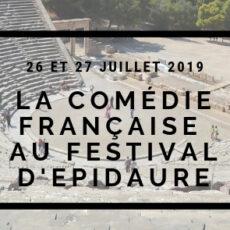 La comédie française au festival epidaure