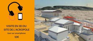 visiter l'acropole en 3D en français audioguide de l'acropole