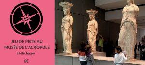 jeu de piste pour enfants athènes musée de l acropole