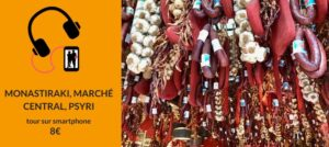 visite d'athènes sur smartphone audioguide monastiraki, marché central et psyri