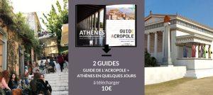 guide de l'acropole + guide pratique + guide d'athènes en 3 jours