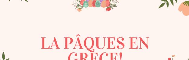 Pâques en Grèce : les traditions de la semaine sainte
