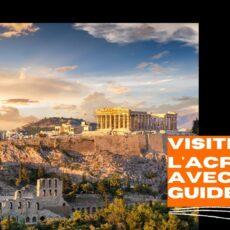 Visiter l'Acropole avec un guide conférencier