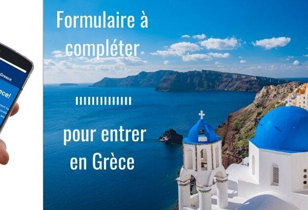 formulaire pour entrer en Grèce PLF Passenger Location Form Formulaire de Localisation des passagers en Grèce obligatoire