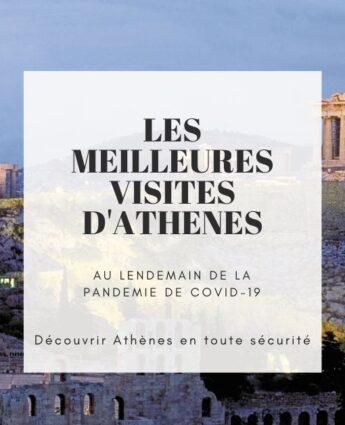 Visiter Athènes pendant l'été 2020 -Visiter Athènes coronavirus 2020