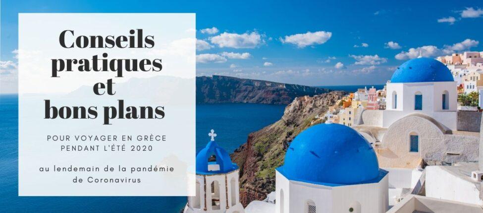 Voyager en Grèce cet été 2020 après le coronavirus