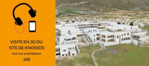 visite audioguide 3D site knossos crete en français