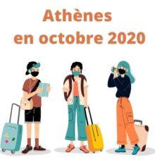 Voyage vacances à Athènes en octobre 2020 Grèce à la Toussaint coronavirus covid 19 restaurants visites sites