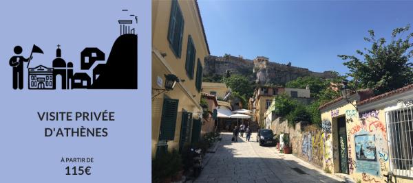 visite privée d'Athènes plaka quartier histoire culture
