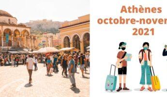 Voyage vacances que faire à Athènes en octobre novembre 2021 Grèce à la Toussaint coronavirus covid 19 restaurants visites sites